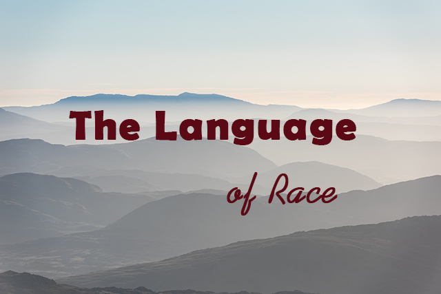 the language of race